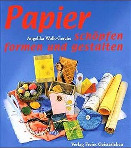 9783772519567: Papier - schöpfen und gestalten