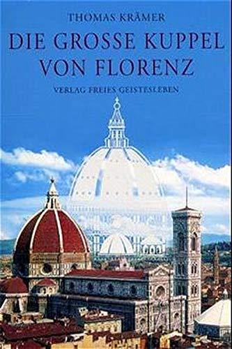 9783772519635: Die große Kuppel von Florenz.