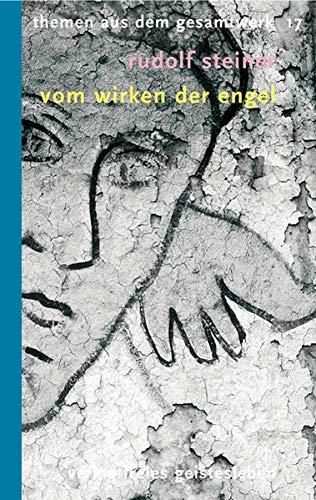 9783772521171: Vom Wirken der Engel: und anderer hierarchischer Wesenheiten. Neun Vorträge