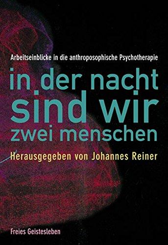In der Nacht sind wir zwei Menschen: Johannes Reiner