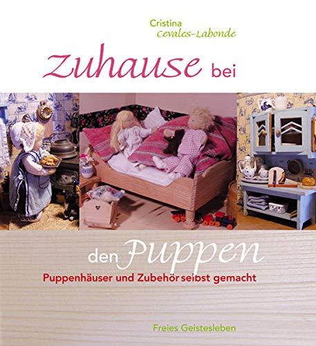 9783772522871: Zuhause bei den Puppen: Puppenhäuser und -möbel selbst gemacht