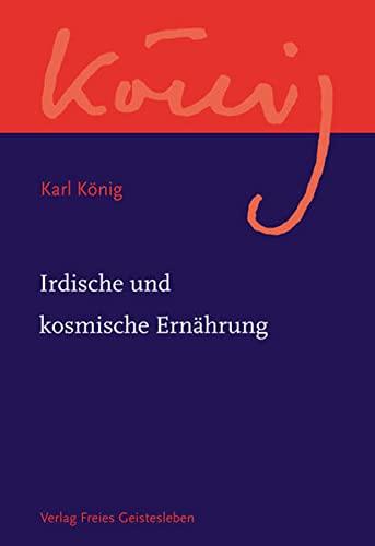 Irdische und kosmische Ernährung (3772524044) by Karl König