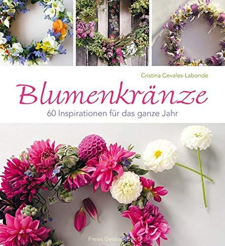9783772525391: Blumenkränze: 60 Inspirationen für das ganze Jahr