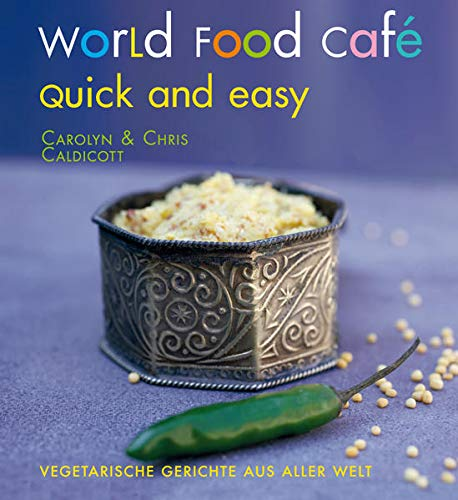 9783772526510: World Food Café. Quick and Easy
