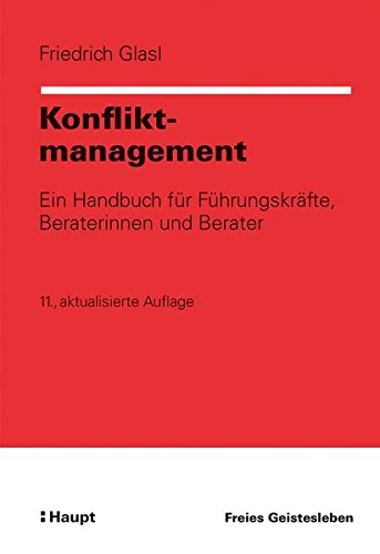Konfliktmanagement: Friedrich Glasl