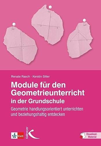 9783772710247: Module für den Geometrieunterricht in der Grundschule: Geometrie handlungsorientiert unterrichten und beziehungshaltig entdecken