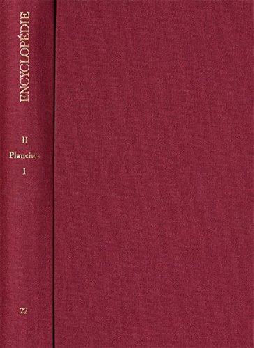 Encyclopedie ou Dictionnaire raisonne des Sciences, des: Diderot, Denis (
