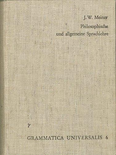 9783772802171: Versuch Einer an der Menschlichen Sprache Abgebildeten Vernunftlehre oder Philosophische und Allgemeine Sprachlehre