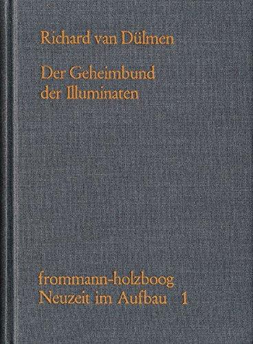 Der Geheimbund der Illuminaten: Richard van Dülmen