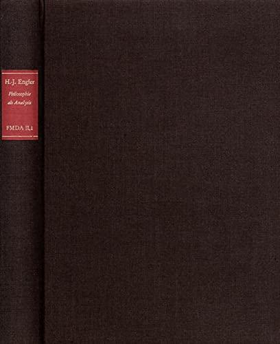 9783772806971: Forschungen Und Materialien Zur Deutschen Aufklarung / Abteilung II - Monographien; Hans-jurgen Engfer - Philosophie Als Analysis: Studien Zur ... deutschen Aufklärung. Abt.2, Monographien)