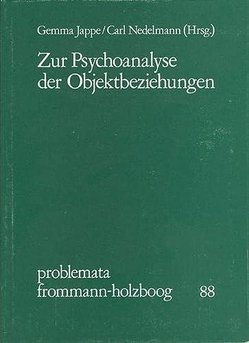 9783772807954: Zur Psychoanalyse der Objektbeziehungen: Mit einer Erstveröffentlichung aus dem Briefwechsel von Sigmund Freud und Sándor Ferenczi (Problemata)