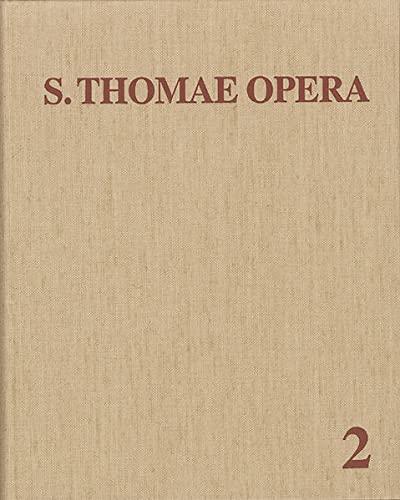 Thomas de Aquino: (Opera omnia). Teil: 2., Summa contra gentiles: Diverse: