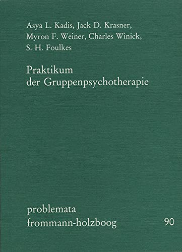 Praktikum der Gruppenpsychotherapie: Hans Lobner