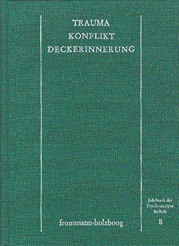 9783772808814: Trauma - Konflikt - Deckerinnerung: Arbeitstagung Der Mitteleuropaischen Psychoanalytischen Vereinigungen Vom 4.-8. April 1982 in Murten (Jahrbuch Der Psychoanalyse. Beihefte)