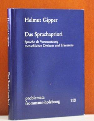 9783772809347: Das Sprachapriori: Sprache als Voraussetzung menschlichen Denkens und Erkennens (Problemata) (German Edition)