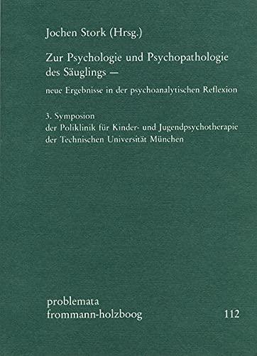 """Zur Psychologie und Psychopathologie des Säuglings â """": Frommann-Holzboog Verlag e.K."""