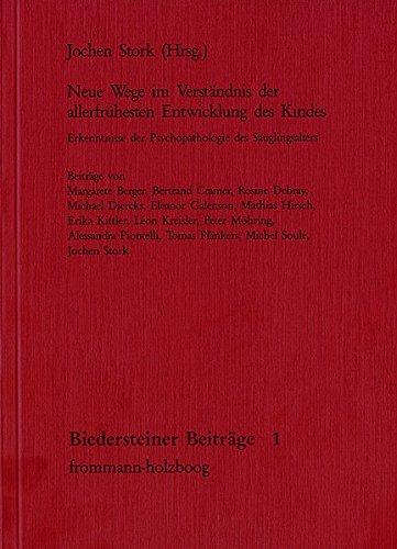 Neue Wege im Verständnis der allerfrühesten Entwicklung: Frommann-Holzboog Verlag e.K.