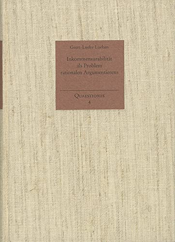 9783772814655: Inkommensurabilitat Als Problem Rationalen Argumentierens (Quaestiones)