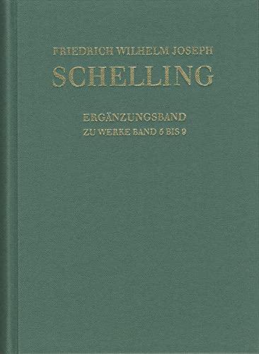 9783772814679: 5-9: Friedrich Wilhelm Joseph Schelling; Historisch-kritische Ausgabe / Reihe I - Werke. Erganzungsband Zu Den Werken: Wissenschaftshistorischer ... Naturphilosophischen Schriften 1797-1800