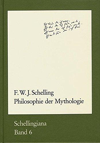 Philosophie der Mythologie: Friedrich Wilhelm Joseph Schelling