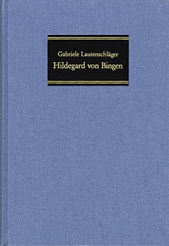 9783772816000: Hildegard Von Bingen: Die Theologische Grundlegung Ihrer Ethik Und Spiritualitat
