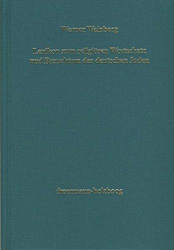 9783772816215: Lexikon Zum Religiosen Wortschatz Und Brauchtum Der Deutschen Juden (German Edition)