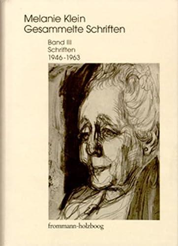 9783772816772: Melanie Klein: Gesammelte Schriften / Schriften 1946-1963