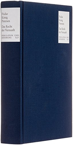 9783772817120: Das Recht Der Vernunft: Kant Und Hegel Uber Denken, Erkennen Und Handeln. Hans-friedrich Fulda Zum 65. Geburtstag (Spekulation Und Erfahrung) (German Edition)