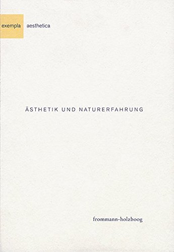 à sthetik und Naturerfahrung (in German): Frommann-Holzboog Verlag e.K.