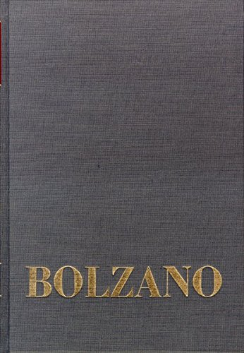 Bernard Bolzano Gesamtausgabe / Einleitungsbände. Band 2,3: Bernard Bolzano