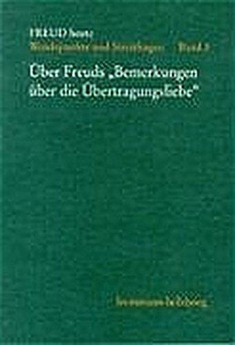 Uber Freuds Bemerkungen Uber Die Ubertragungsliebe (Freud Heute) (German Edition) (9783772821660) by Head of the Research Department of Clinical Educational and Health Psychology and Freud Memorial Professor of Psychoanalysis Peter Fonagy PhD;...