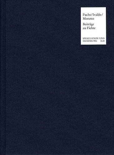 9783772821912: Der Transzendentalphilosophische Zugang Zur Wirklichkeit: Beitrage Aus Der Aktuellen Fichte-forschung (Spekulation Und Erfahrung) (German Edition)