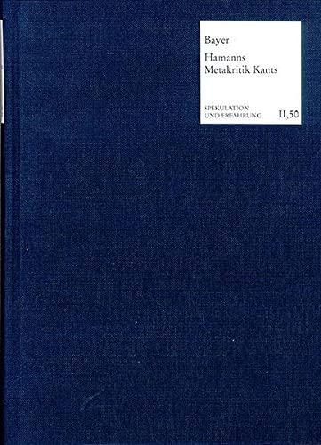 9783772822100: Vernunft Ist Sprache: Hamanns Metakritik Kants (Spekulation Und Erfahrung) (German Edition)