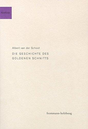 9783772822186: Die Geschichte des Goldenen Schnitts