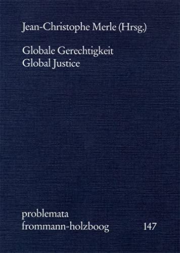 Globale Gerechtigkeit - Global Justice: GLOBALE GERECHTIGKEIT -