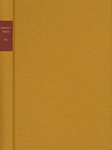 Sämtliche Werke. Bd.3/3: Nicodemus Frischlin