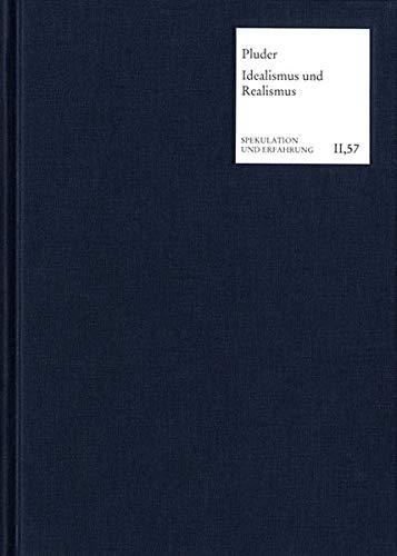 Die Vermittlung von Idealismus und Realismus in der Klassischen Deutschen Philosophie: Valentin ...