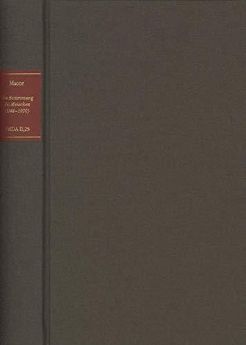 Die Bestimmung des Menschen (1748-1800): Laura Anna Macor