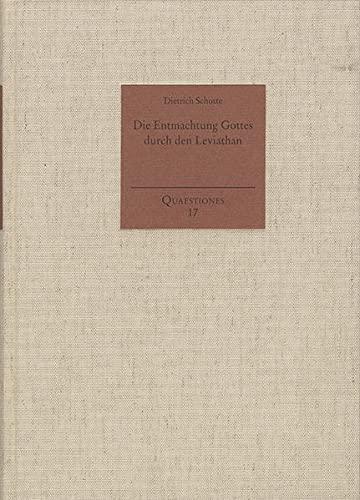 9783772826276: Die Entmachtung Gottes durch den Leviathan: Thomas Hobbes über Religion (Quaestiones)