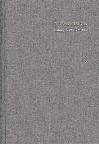 9783772826320: Rudolf Steiner: Schriften. Kritische Ausgabe / Band 2: Philosophische Schriften: Wahrheit und Wissenschaft. Die Philosophie der Freiheit