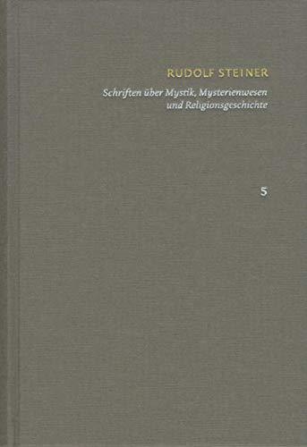 Schriften. Kritische Ausgabe / Band 5: Schriften über Mystik, Mysterienwesen und ...