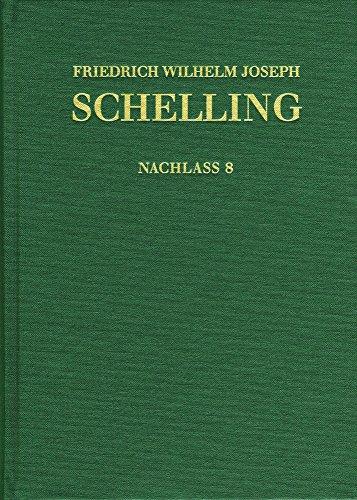 9783772826504: Friedrich Wilhelm Joseph Schelling: Historisch-kritische Ausgabe / Reihe Ii: Nachlass. Band 8: Stuttgarter Privatvorlesungen. Nachschrift E.f. V. Georgii: F. W. J. Schellings Natur-phylo