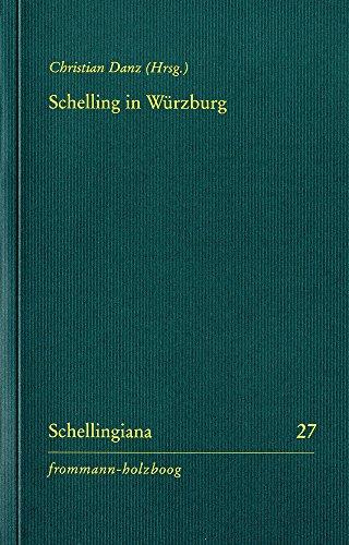 Schelling in Würzburg (Schellingiana)