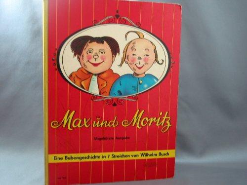 9783773522184: Max und Moritz - Eine Bubengeschichte in 7 Streichen