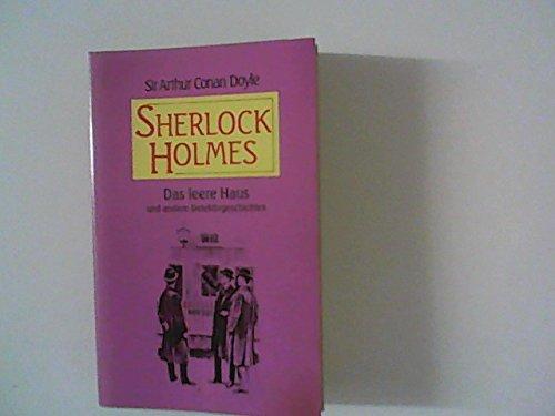 9783773531339: Sherlock Holmes: Das Leere Haus Und Andere Detektivgeschichten