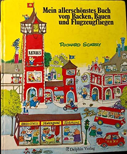 9783773549273: Mein Allerschonstes Buch Vom Backen Bauen and Flugzeugfligen (German Edition)