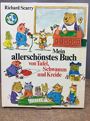 9783773549358: Mein allerschönstes Buch von Tafel, Schwamm und Kreide (Bilderbücher)