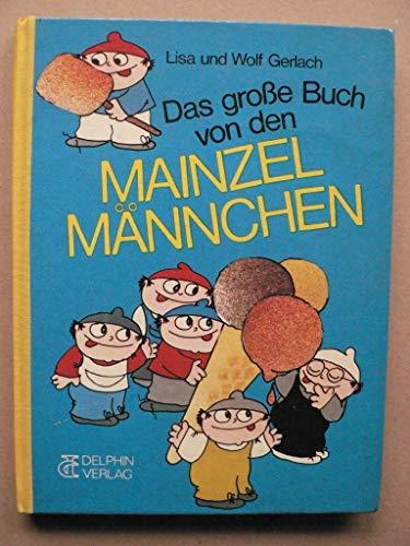 9783773549556: Das große Buch von den Mainzelmännchen