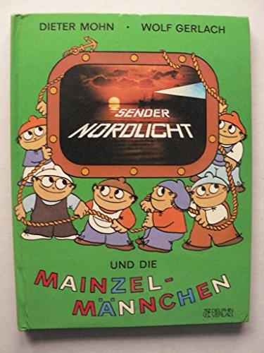 9783773550316: Sender Nordlicht und die Mainzelm�nnchen