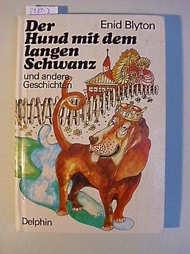 9783773551450: Der Hund mit dem langen Schwanz und andere Geschichten